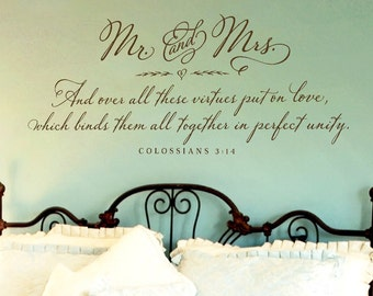 Bedroom Wall Decor - Mr. and Mrs. Wall Decal - Colossians 3:14 - Christian Wall Decal - Romantic Quote