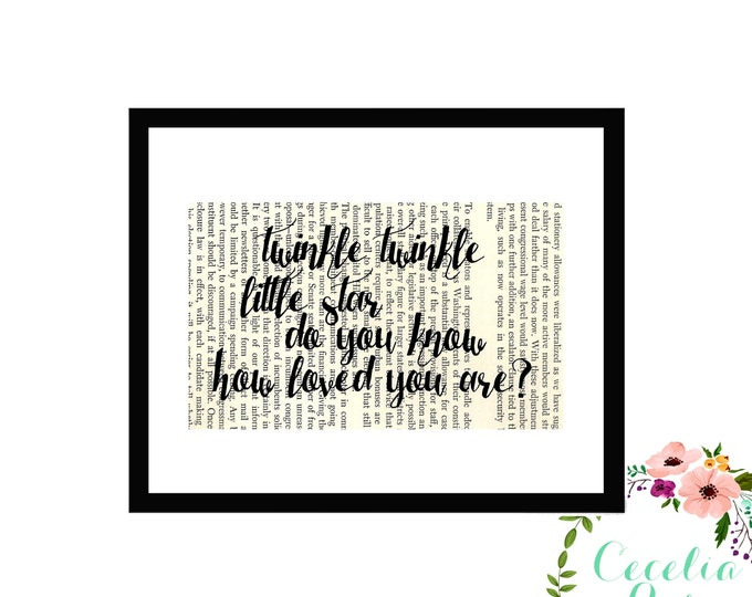 Twinkle Twinkle Little Star Do You Know How Loved You Are Baby Inspirational Upcycled Vintage Book Page Art Box Frame or Print