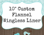 """10"""" CUSTOM Wingless Flannel Daily Liner"""