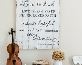 Love Is Patient Sign, Scripture Sign, Rustic Wall Decor, Farmhouse Sign, Custom Sign