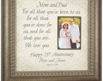 25th Anniversary Gifts, Anniversary Photo Frame, Parents Anniversary Gift, For All That You Have Been To Us, Anniversary Frame,  16 X 16