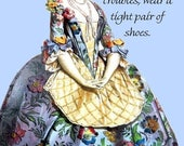 "ON SALE If You Want To Forget All Your Troubles, Wear A Tight Pair Of Shoes - Marie Antoinette 4"" x 6"" Funny Postcard - Free Shipping in Usa"