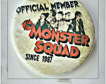 """Monster Squad Member  - Large 2 1/4"""" Pin Back Button"""