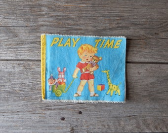 1965 Cloth Children's Book - Play Time
