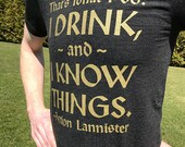 Game of Thrones // I Drink And I Know Things // Tyrion Lannister Unisex Tri-Blend Tee Shirt