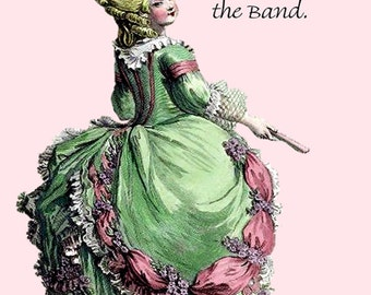 """Marie Antoinette - I'm With The Band - 5"""" x 7"""" Greeting Card w/Envelope Blank Inside"""