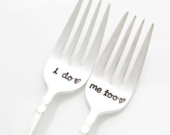 i do, me too forks, Hand stamped wedding silverware for unique engagement gift by Milk and Honey Luxuries