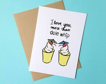 Dole Whip Love Greeting Card - Blank 5x7 - Disneyland Lovers - Romantic