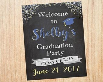 Graduation Party Welcome Sign. printable Graduation Party Decoration. DIY custom graduation chalkboard