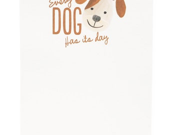 Every Dog Has Its Day Notepad