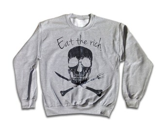 Eat The Rich Sweatshirt - Retro Rock Fashion for men and women