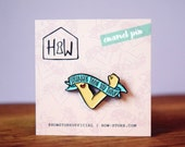 Stronger Than You Think Enamel Pin Badge: 25mm empowering feminist brooch or lapel pin. For you, best friend or invisible illness fighting!