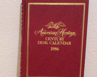 1986 American Heritage Century Desk Calendar with Historical Illustrations