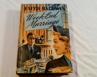 "Vintage 40's Fiction Hardcover, ""Week-End Marriage"" written by Faith Baldwin, 1941."
