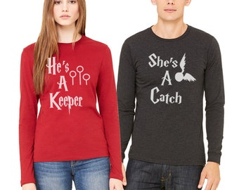 She's a Catch He's a Keeper Shirt Couples Shirts Valentine Wedding gift T shirt Long Sleeve