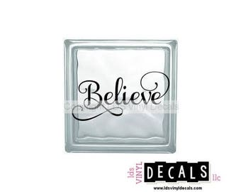 Believe (fancy) - Christmas Vinyl Lettering for Glass Blocks - Holiday Craft Decals - Rectangle Block