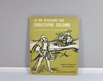 Vintage children book, Je me renseigne sur Christophe Colomb, 1970 - Vintage french children book - Learn French
