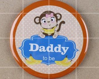 3.5 button pin,monkey themed baby shower, monkey baby shower, monkey baby girl, daddy to be pin,