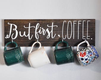 coffee mug hanger | but first, coffee | handmade home decor | wall hanging
