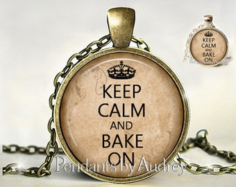 Keep Calm and Bake On,Necklace,Pendant,Jewelry, Inspirational,Gift,Her,Quote,Gift,Print,Encouraging,Inspiring,Art,Word,Glass,Dome