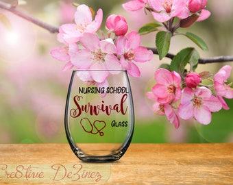 Nursing Gift, Nursing School Survival Glass, Funny Nurse Glass, Medical Student Gift, College Studying Preparedness