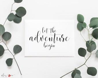 Let The Adventure Begin Printable. Let The Adventure Begin Sign. Wedding Printables. Wedding Signs. Printable Wedding Signs. Wedding Signage