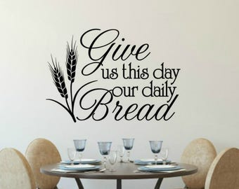 Give Us This Day Our Daily Bread Etsy