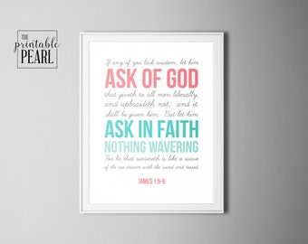 James 1:5-6 Inspirational Bible Quote Printable, 8x10 16x20, Instant Digital Download, Coral Teal Gray, Christian, LDS, Young Women,