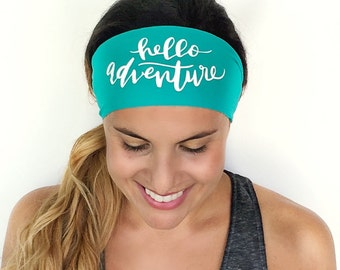 Yoga Headband - Hello Adventure  - Running Headband - Fitness Headband - Workout Headband
