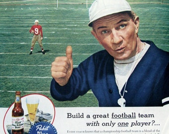 1945 Pabst Blue Ribbon Beer Ad - 1940s Beer Advertising - Football Coach Thumbs Up