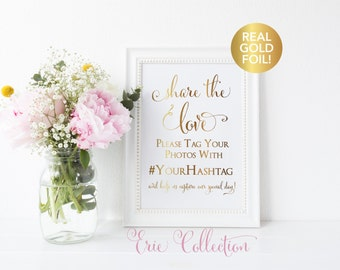 Share the Love, Wedding Signs, Wedding Hashtag Sign, Real Gold Foil, Wedding Photo Sign