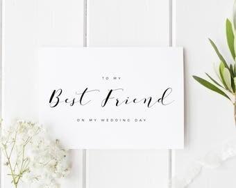To My Best Friend On My Wedding Day, Best Friend Wedding Day Card, Bridesmaid Wedding Card, To My Best Friend Card, Bridesmaid Thank You