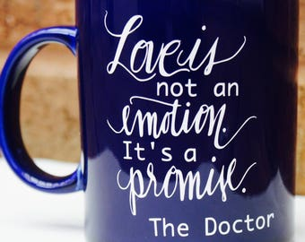 Dr Who coffee/tea mug quote-Inspiration for friends and family who consider themselves geek (Tardis Blue)