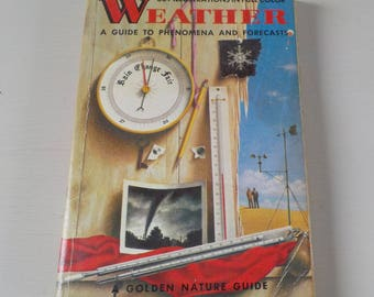 Vintage Golden Guide • Weather Phenomena and Forecasts Pocket Nature Guide • Weather Guide 1957