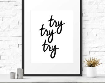 Try try try, Motivational poster, Inspirational quote, Classroom decor, Country quotes, Printable wall art, Office wall art, Digital art