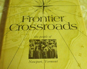 Frontier Crossroads  signed copy