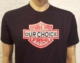 NA - DRUG FREE - Our Choice - Black or White T-shirt - S-5X  - 100% cotton