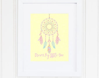 Dream Big Little One, Pastel Dreamcatcher, INSTANT DOWNLOAD, Girls 8x10 Nursery Print, Feathers, Pink, Yellow, Baby Girl, Baby Shower Gift
