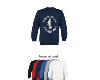 Climate change is really real sweater, kids climate sweater, protest sweater, earth day sweater, protect earth, global warming sweater