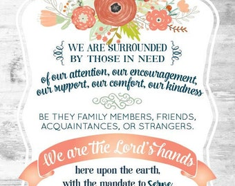 We Are the Lord's Hands - *Inspirational Quote by Thomas S. Monson* Printable Image