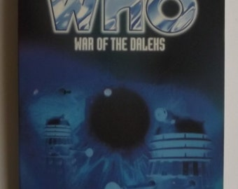 BBC Books Present Dr Who War of the Daleks 1997 1st Ed