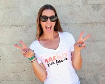 Funny Tshirts, Nacho Average Tee Shirt, Taco Shirt, Nacho Shirt Women V-Neck, Womens Graphic Tee, Gift For Her, Nachos Por Favor T-Shirts
