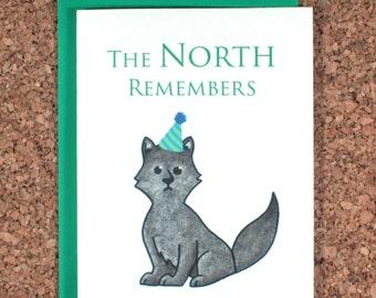 Game of Thrones Birthday Card / North remembers birthday / Stark