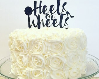 Heels or Wheels Cake Topper / Gender Reveal