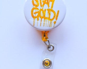 Stay Gold ID badge reel