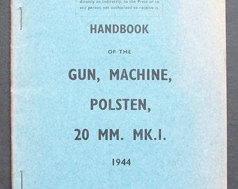 Rare Original  Handbook of the Gun Machine Polsten 20mm. Mk.I 1944