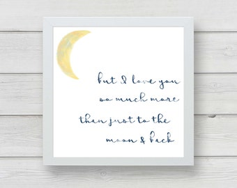 i love you to the moon and back wall print digital download nursery
