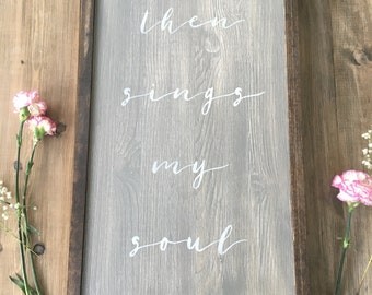 Then sings my soul {How Great Thou Art}