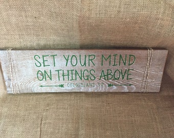 Set your mind on things above -  Barn wood sign