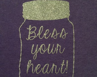 Mason Jar Iron On Decal~ Southern Decal~ Iron-On Vinyl Decal~ Glitter Iron-On Decal~ Bless Your Heart Iron-On Decal